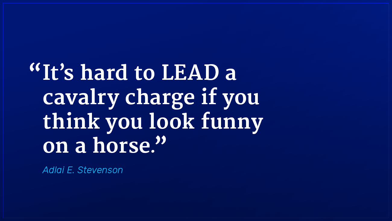 Adlai Stevenson marketing quote on cavalry
