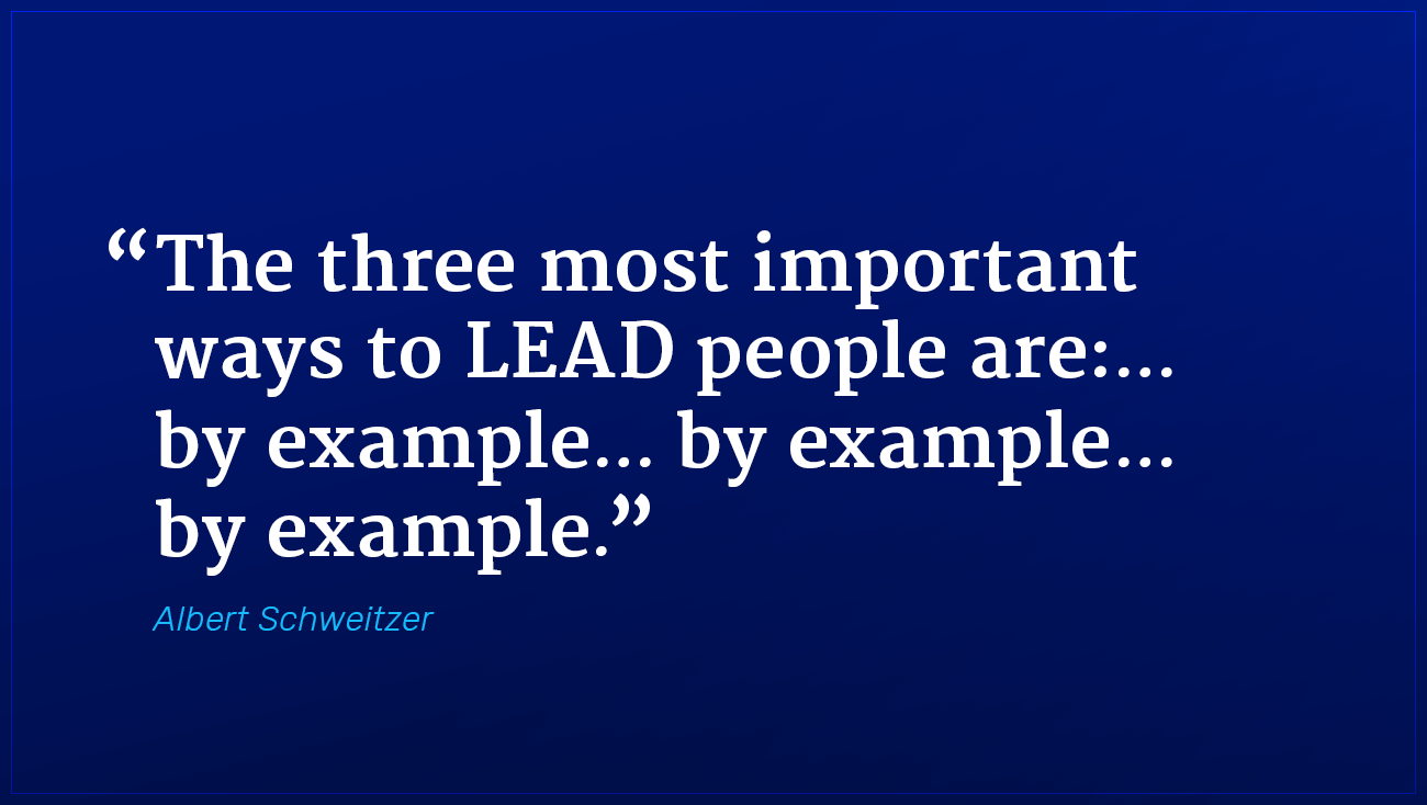 Albert Schweitzer marketing quote lead people by example