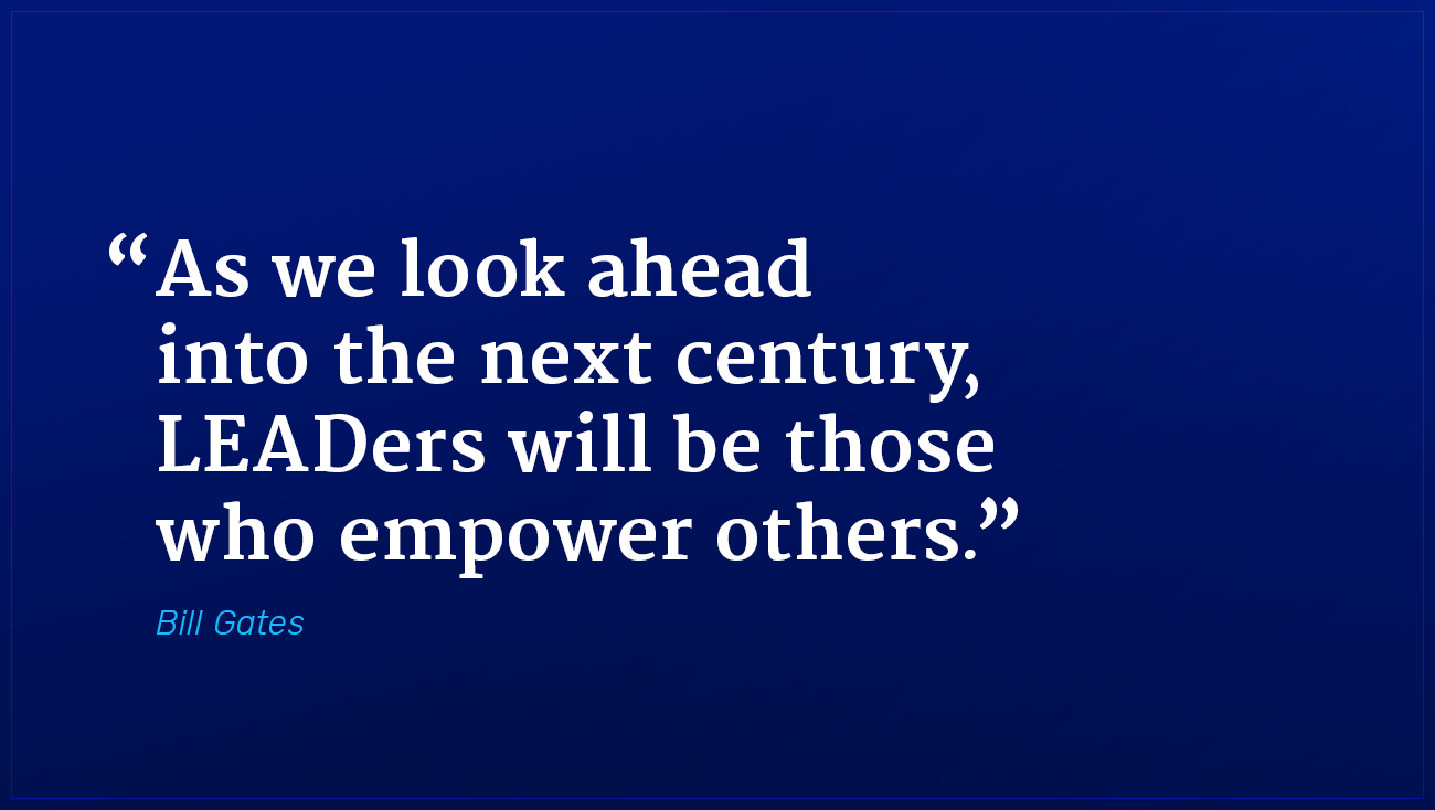 Bill Gates marketing quote leaders empower others