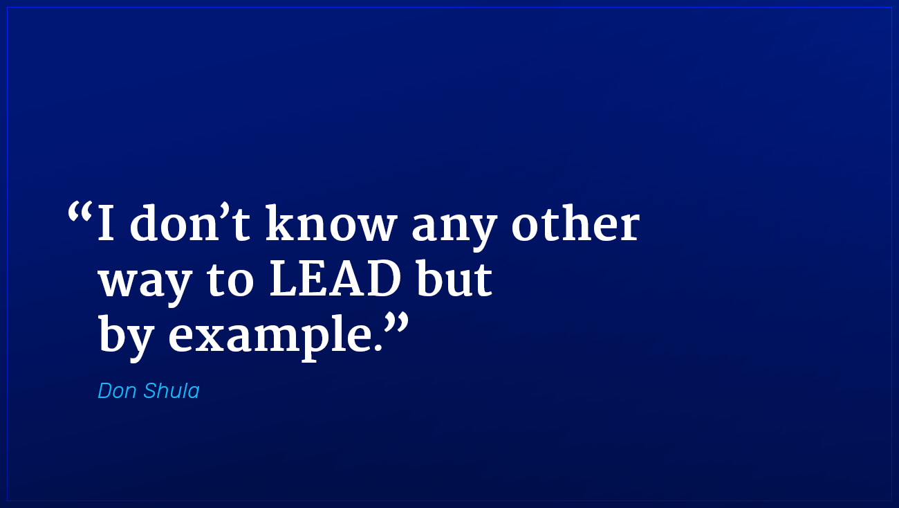 Don Shula marketing quote lead by example