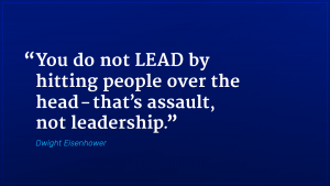 Dwight Eisenhower marketing quote assault not leadership