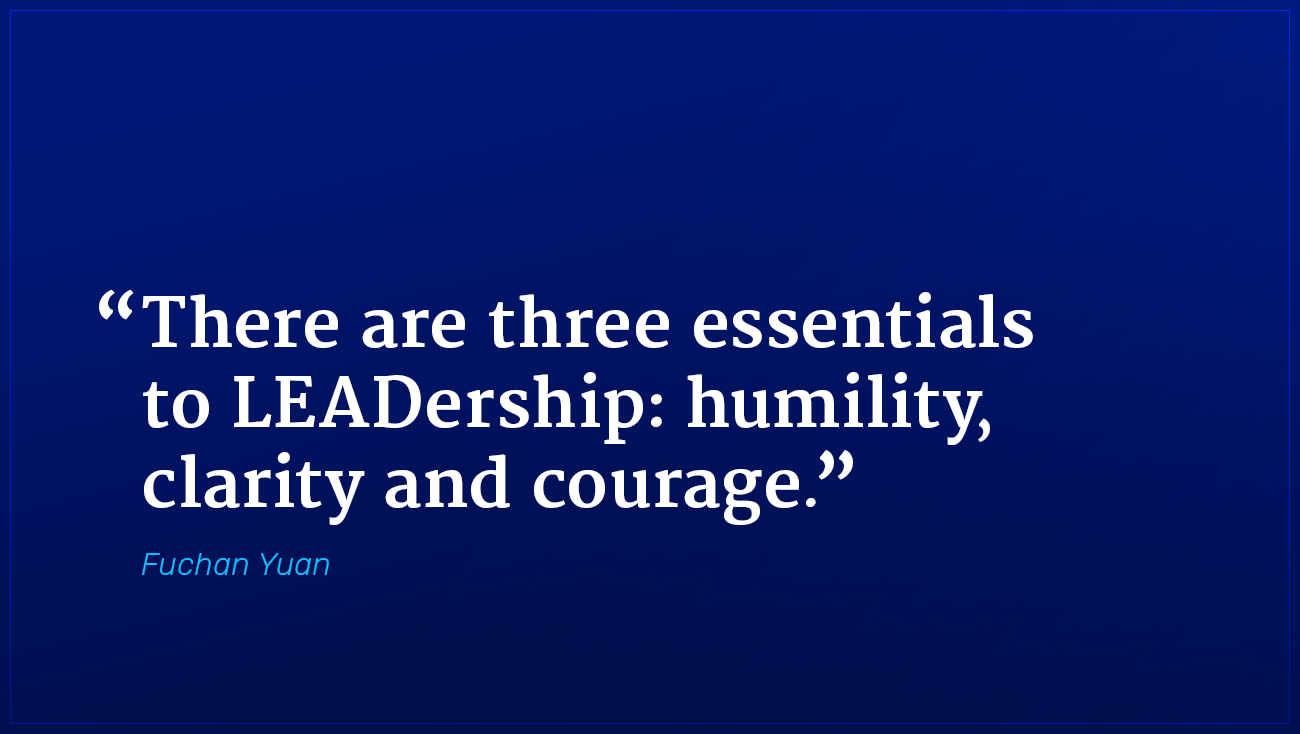 Fuchan Yuan marketing quote humility clarity and courage