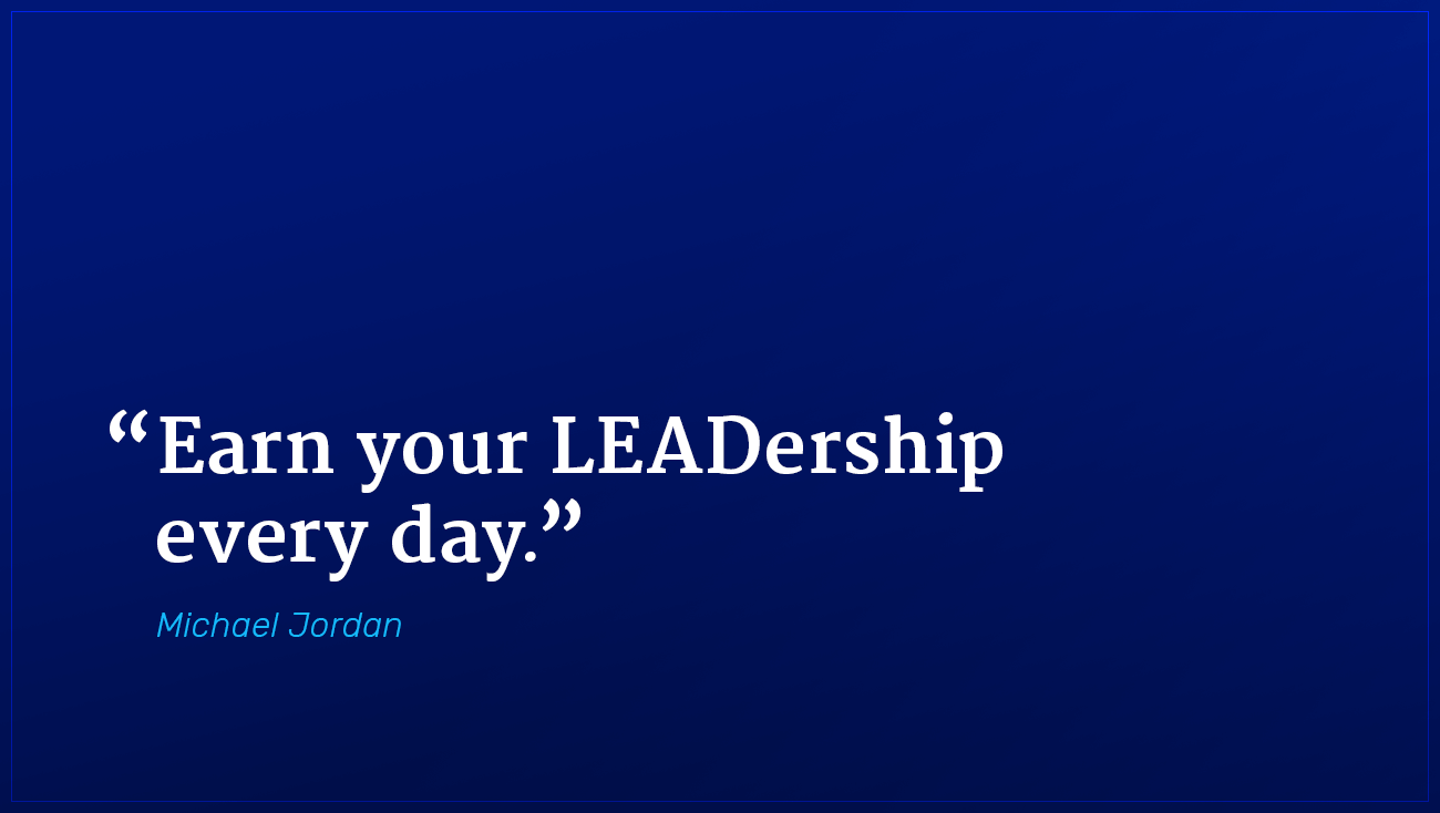 Michael Jordan marketing quote earn your leadership