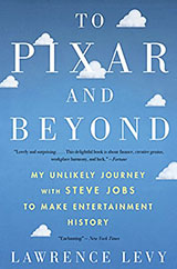 To-pixar-and-beyond-Lawrence-Levy-book-review-list